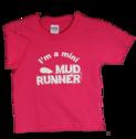 Mud Runner Child Sized T-shirt (PINK)